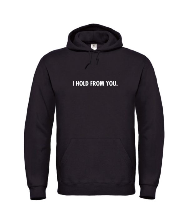 soBAD.-I hold from your-hoodie zwart