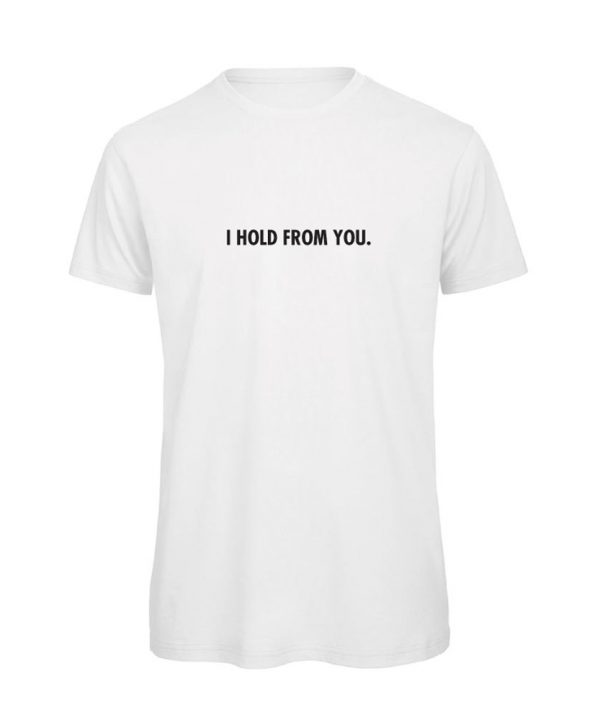 soBAD.-I hold from your-shirt wit