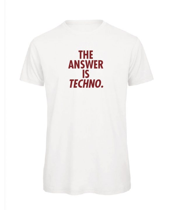 T-shirt - The answer is techno - sobad.