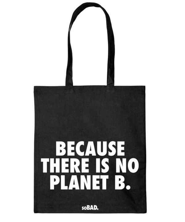 Bags - Because there is no planet B. - soBAD.