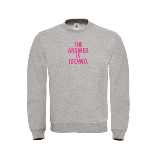 Sweater - The answer is Techno - sobad