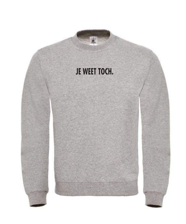 Sweater - Je weet toch - soBAD.