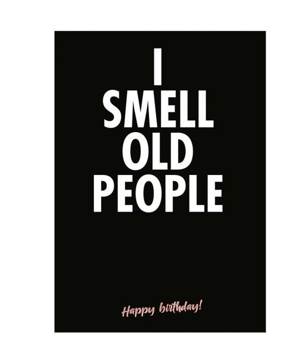 Gefeliciteerd - I smell old people - soBAD.