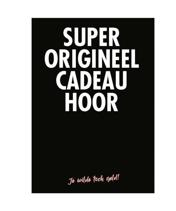 Gefeliciteerd - Super origineel cadeau hoor - soBAD.
