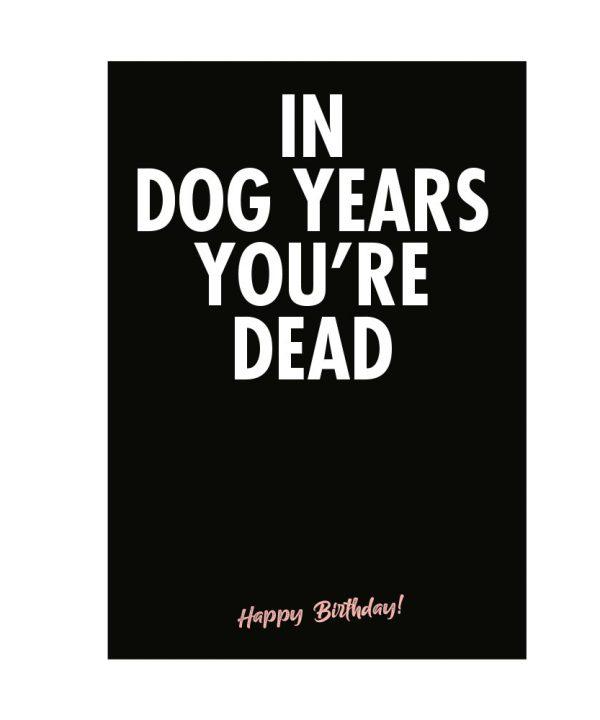 Gefeliciteerd - In dog years you're dead - soBAD.