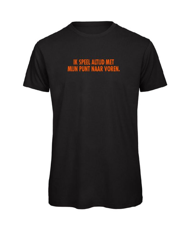 T-shirt - Ik speel altijd met mijn punt naar voren - soBAD.